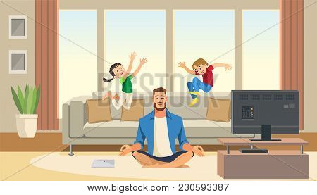 Children Play And Jump On Sofa Behind Calm And Relaxing Meditation Father. Cartoon Characters Home.