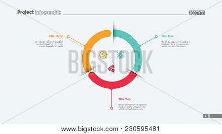 Three Components Circle Diagram Slide Template. Business Data. Graph, Diagram. Creative Concept For