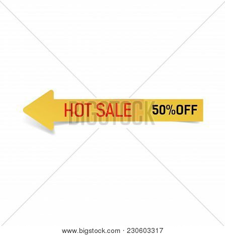 Hot Sale Fifty Percent Off Lettering On Arrow. Sale Design Element. Typed Text, Calligraphy. For Pos
