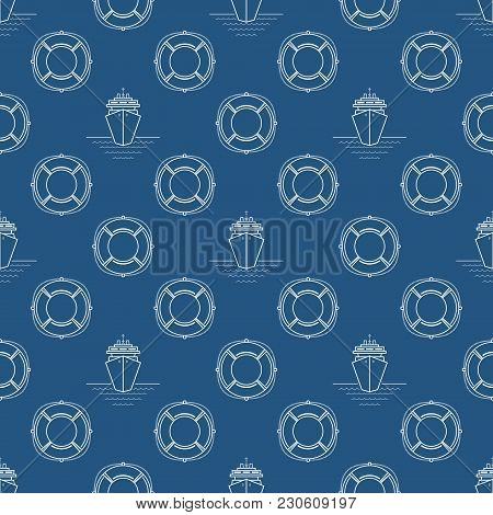 Seamless Travel Pattern With Cruise Ship And Lifebuoy, Maritime Tourism Concept , Line Style Design,