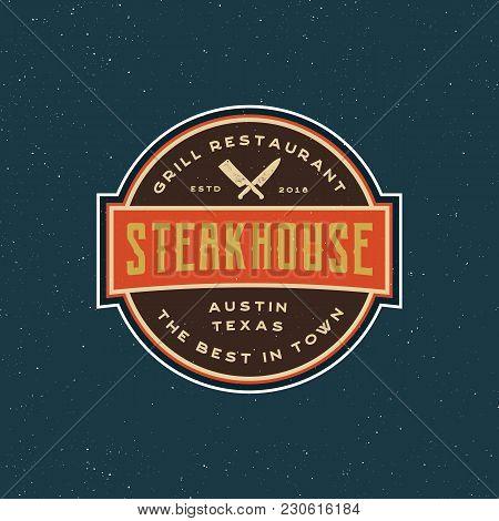 Vintage Steak House Logo. Retro Styled Grill Restaurant Emblem, Badge, Design Element, Logotype Temp