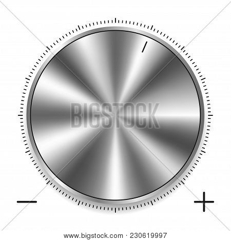 Metalic Round Knob With Circular Scale. Realistic Silver Or Chrome Steel Button With Circular Proces