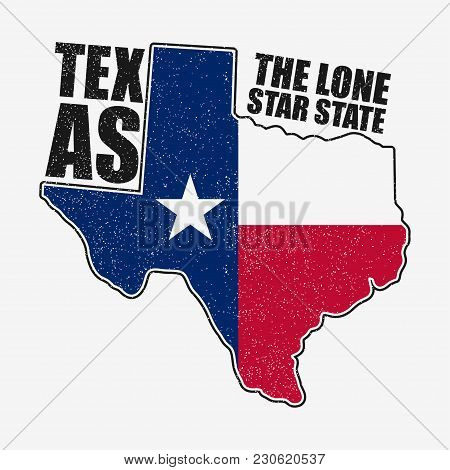 Texas Typography Graphics For T-shirt With Flag And Map Of State. Grunge Print For Apparel, Clothes.