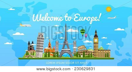 Welcome To Europe Poster With Famous Attractions  Illustration. Travel Concep With Eiffel Tower, Lea