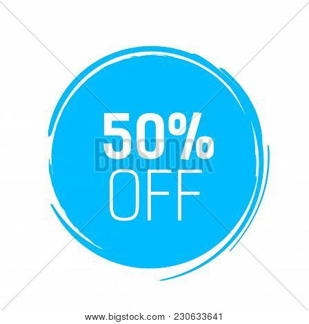 Fifty Percent Off Lettering In Blue Ink Circle. Inscription Can Be Used For Leaflets, Posters, Banne
