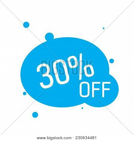 Thirty Percent Off Lettering In Blue Ovals With Dots. Inscription Can Be Used For Leaflets, Posters,