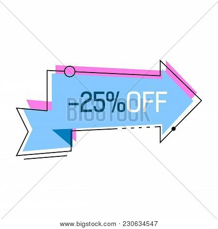 Twenty Five Percent Off Lettering On Blue Arrow. Inscription Can Be Used For Signs, Leaflets, Poster