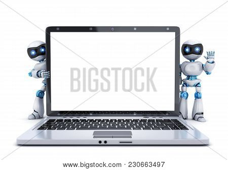 Robots, Laptop Isolated And Empty White Screen. 3d Illustration