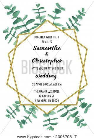 Wedding Invitation Floral Card With Gold Geometric Frame And Eucalyptus. Fashion Greenery Botanical