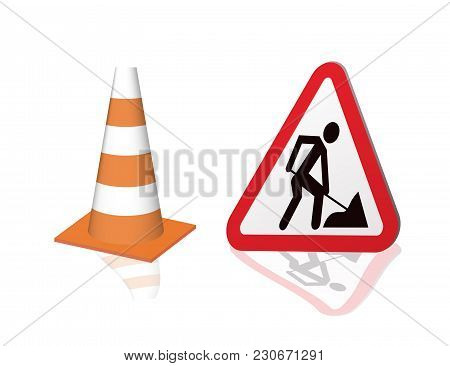 Road Sign Road Repair And Safety Cones. Vector Illustration.