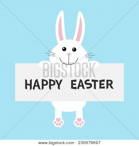 Happy Easter. White Bunny Rabbit Hanging On Paper Board Template. Paw Print. Funny Head Face Big Ear