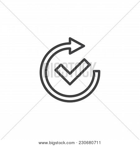 Check Mark And Rotate Arrow Outline Icon. Linear Style Sign For Mobile Concept And Web Design. Confi