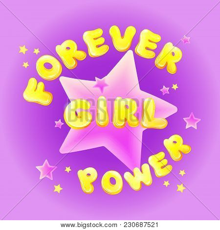 Forever Girl Power Birthday Greeting Card Vector Cartoon Pink Illustration For Girl Kids Holiday Or