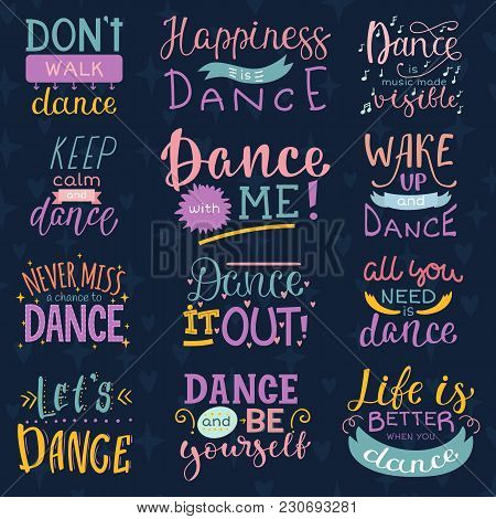 Dance Lettering Vector Dancing Sign And Dancer Typographic Print Illustration Set Of Inspirations Fo