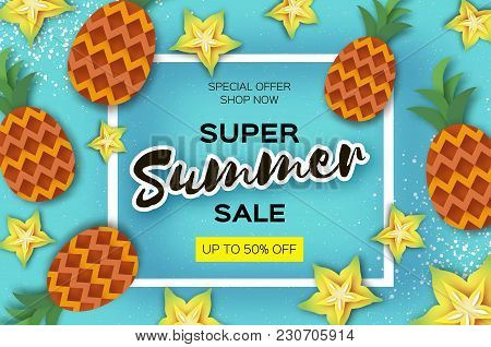 Pineappple And Carambola. Ananas And Starfruit Super Summer Sale Banner In Paper Cut Style. Origami