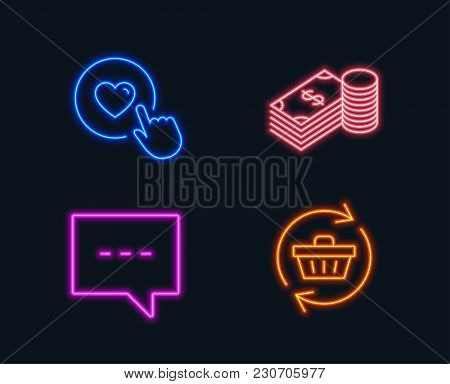 Neon Lights. Set Of Savings, Blog And Like Button Icons. Refresh Cart Sign. Finance Currency, Chat M