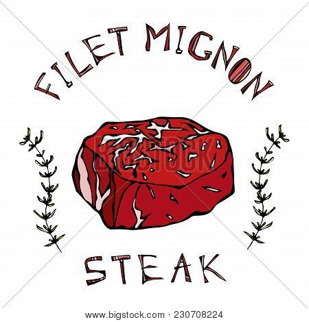 Filet-mignon Steak Beef Cut With Lettering In S Thyme Herb Frame. Meat Guide For Butcher Shop Or Ste