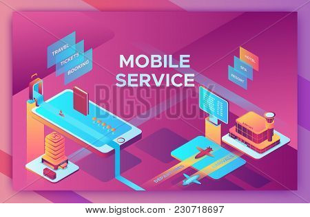 Mobile Travel Concept, Landing Page Template With Isometric 3d Icons Of Hotel, Airplane, Smartphone,