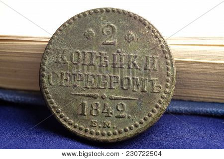 2 Kopecks In Silver In 1842 Russian Money, Vintage Items Close-up