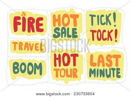 Set Of Sticker With Inscriptions Last Minute And Hot Sale. Vector