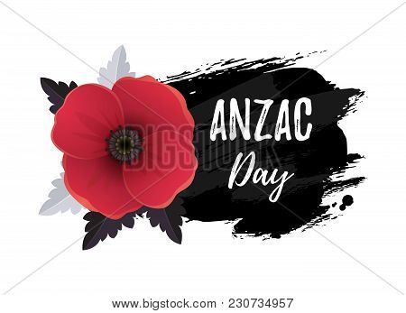 Anzac Day Card. Vector Illustration Of A Bright Poppy Flower. A Symbol Of International Day Of Remem