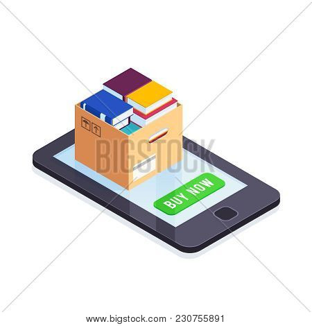 E-books Isometric Concept. 3d Pile Of Books In A Cardboard Box On The Smartphone Screen. Buying And