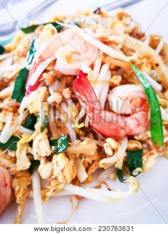 Fried Rice Sticks With Shrimp Or In Thai Name Is Pad Thai Goong Sod Thai Food Style.