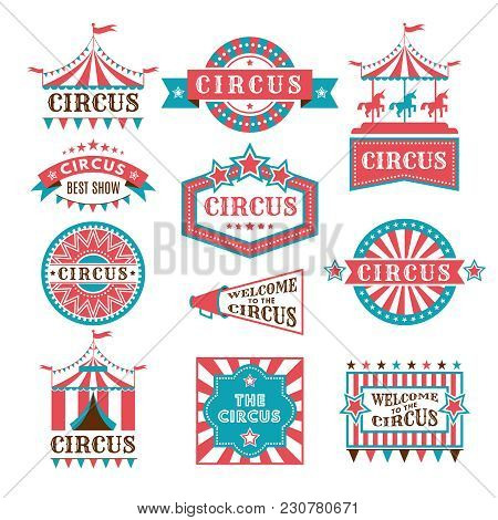 Old Badges And Labels For Carnival And Circus Show Invitation. Monochrome Vector Logos. Show And Fes