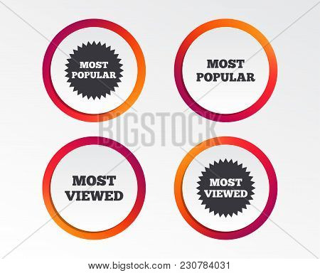 Most Popular Star Icon. Most Viewed Symbols. Clients Or Customers Choice Signs. Infographic Design B