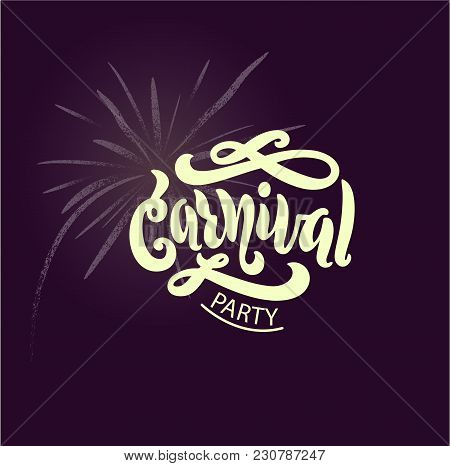 Hand Lettering Carnival Party With Fireworks Illustration
