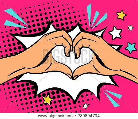 Two Human Hands Making Heart Sign, Pop Art Style Vector Illustration