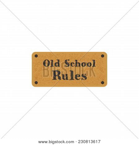 Old School Label On Retro Card. Vintage Hand Drawn Style. Stock Vector Typography Isolated On White