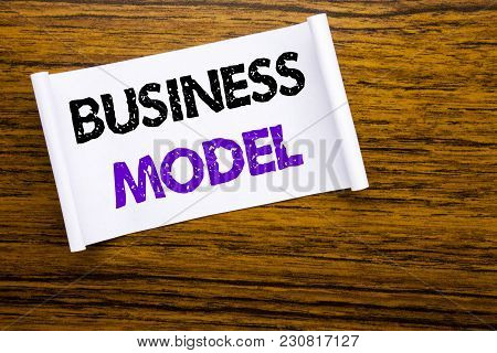 Word, Writing Business Model. Business Concept For Solution Strategy Plan Written On Sticky Note Pap