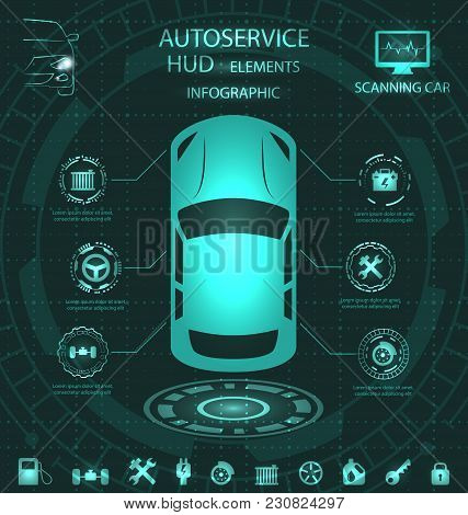 Scanning Car, Analysis And Diagnostics Vehicle, Hud Elements, Service Infographics With Icons - Illu
