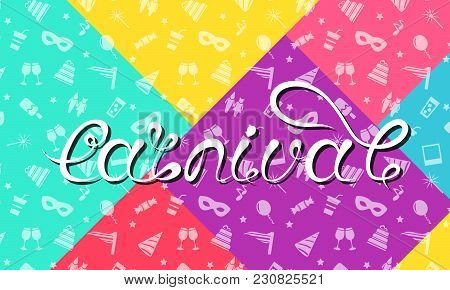 Carnival Lettering Design, Calligraphic Typography, Colorful Funny Texture, Party Background - Illus
