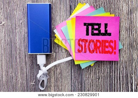 Tell Stories. Business Concept For Storytelling Telling Story Written On Sticky Note With Space On O