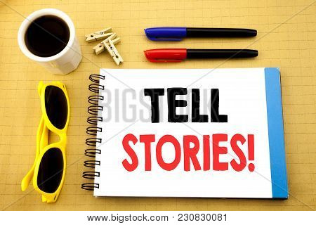 Writing Text Showing Tell Stories. Business Concept For Storytelling Telling Story Written On Sticky