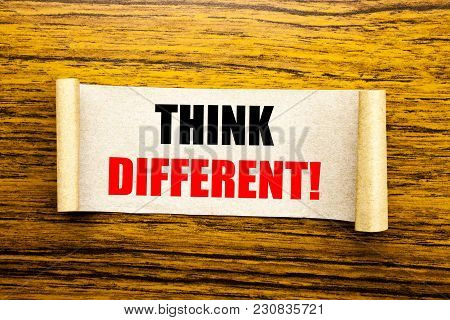 Hand Writing Text Caption Inspiration Showing Think Different. Business Concept For Outside Box Crea