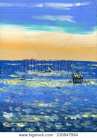 Sunny Day At The Sea With Ships And Oil Derrick. Oil Painting On Canvas.