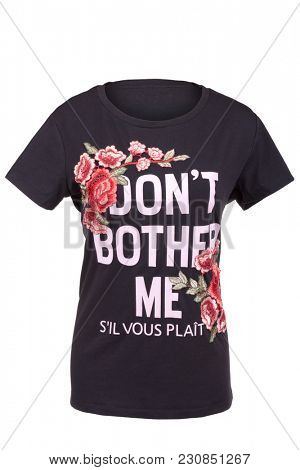 Ladies' t-shirt with 'Don't bother me' sign, isolated on white