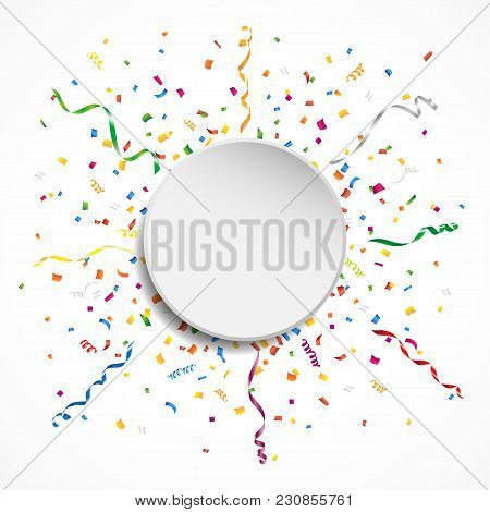 Circular Celebration Background With Confetti And Streamer. Vector Illustration.