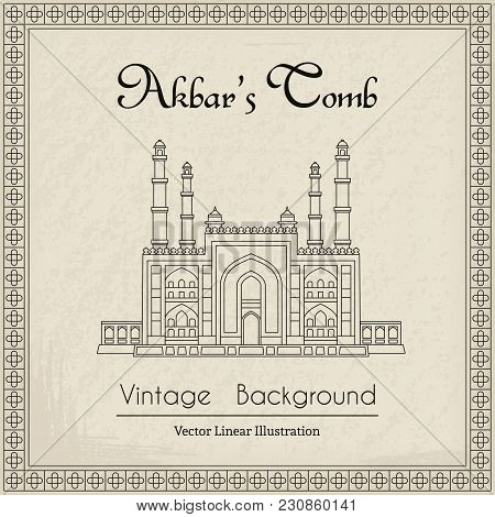 Akbars Tomb In India, Main Gate. Vector Linear Illustration On Retro Grunge Background