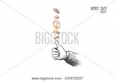Money Back Concept. Hand Drawn Coins Flying And Gesture Means Perfect. Service For Clients Isolated