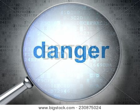 Privacy Concept: Magnifying Optical Glass With Words Danger On Digital Background, 3d Rendering