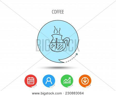 Coffee Kettle Icon. Hot Drink Pot Sign. Calendar, User And Business Chart, Download Arrow Icons. Spe