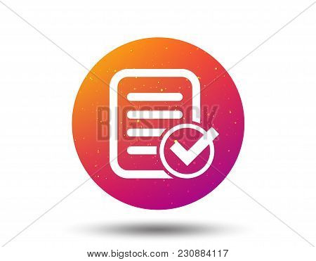 File Selected Icon. Document Page With Check Symbol. Circle Button With Soft Color Gradient Backgrou