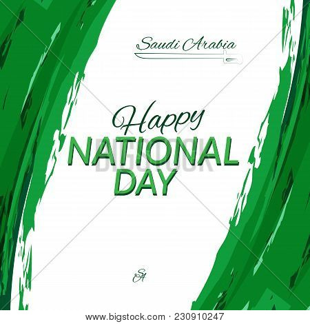 National Day Of Saudi Arabia On September 23 Against The Backdrop Of The National Flag Of Saudi Arab