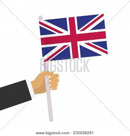 Man Holds United Kingdom Flag. Hand Holding Flag. Vector Stock.