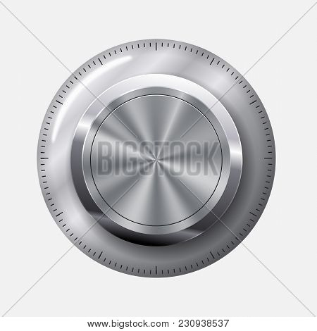 Creative Vector Illustration Of Dial Knob Level Technology Settings, Music Metal Button With Circula