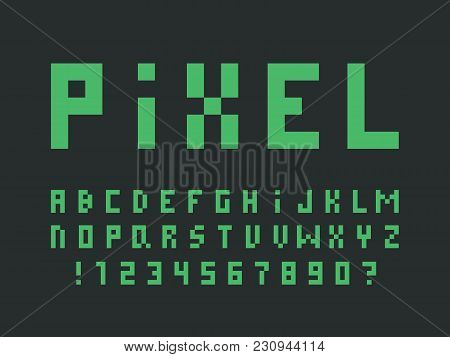Green Pixel Font. Vector Alphabet Letters And Numbers. Typeface Design.